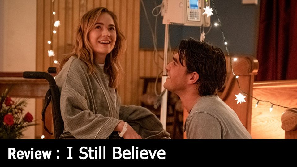รีวิวหนัง I Still Believe - รักแท้ที่โอบกอดไว้ด้วยเสียงเพลง