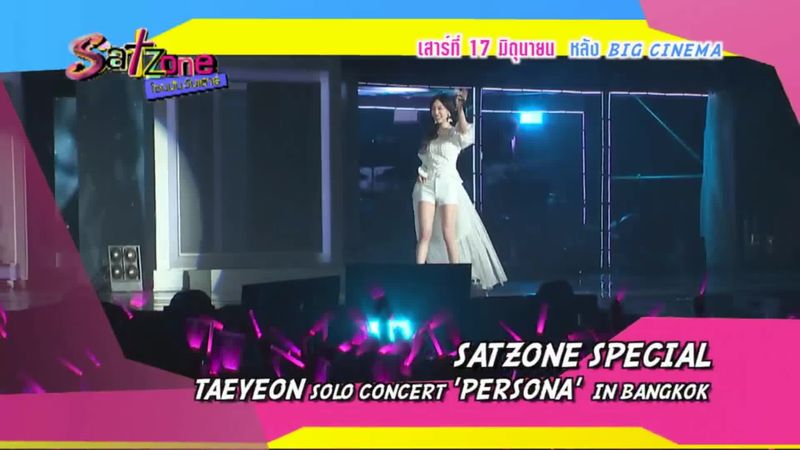 Satzone Special with TAEYEON Solo Concert Persona In Bangkok 17 มิ.ย.60