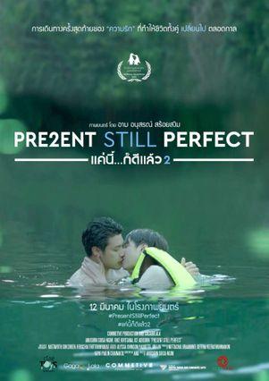 ตัวอย่างหนัง Present Still Perfect แค่นี้...ก็ดีแล้ว 2