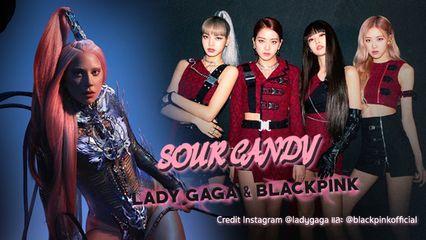 รวมแฟนอาร์ตสุดปังฝีมือบลิ๊งค์ ฉลอง Sour Candy เพลงใหม่ Lady Gaga x BLACKPINK