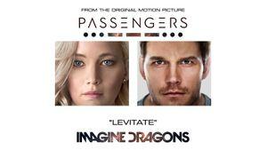 หนุ่มๆ Imagine Dragons ส่ง Levitate ประกอบภาพยนตร์ Passengers